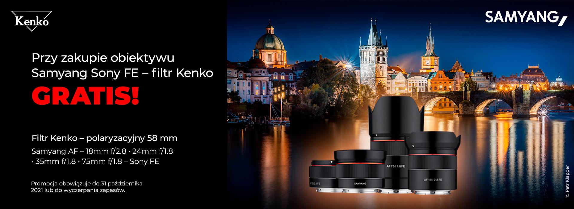 Samyang - filtr Kenko 58mm GRATIS